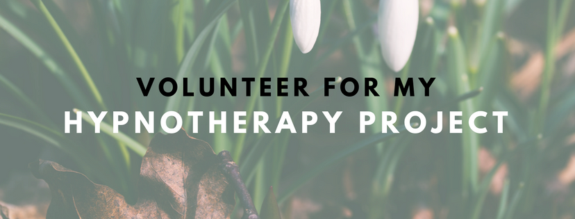 Volunteer For My Hypnotherapy Project!
