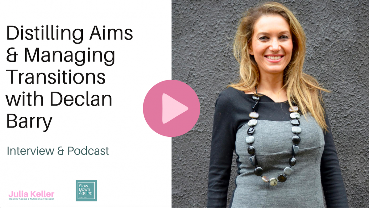 Distilling Aims   & Managing Transitions with Declan Barry